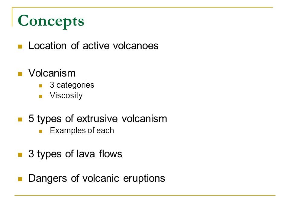 Concepts Location of active volcanoes Volcanism