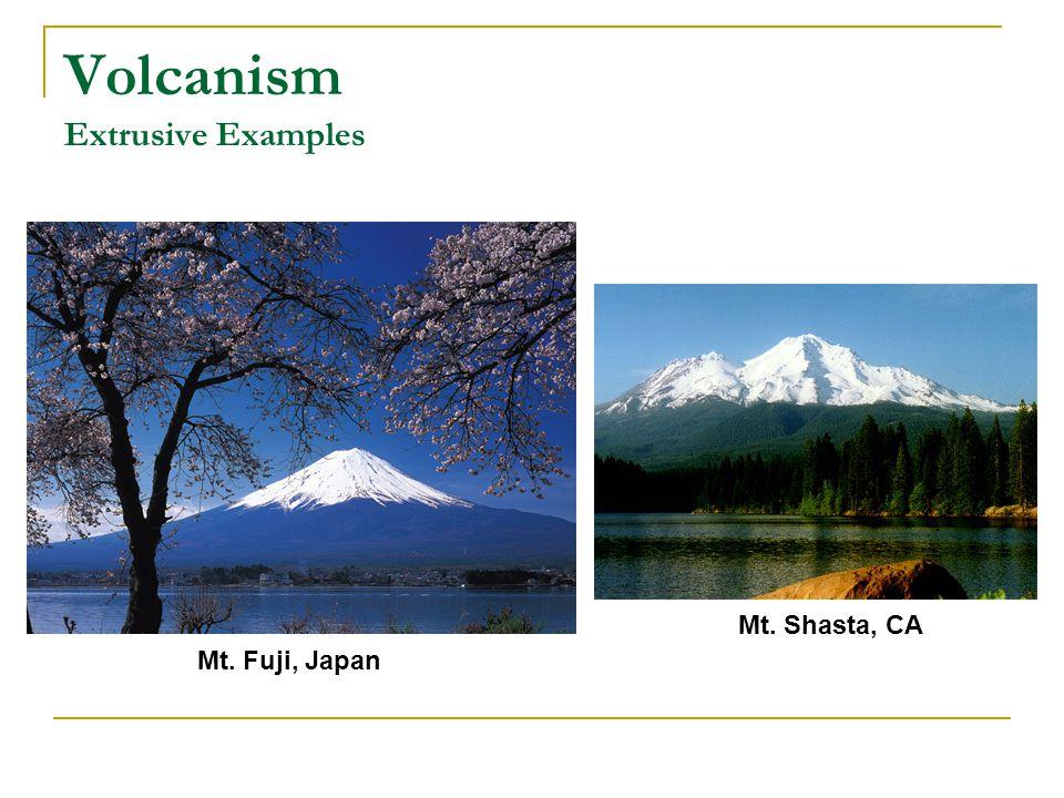 Volcanism Extrusive Examples