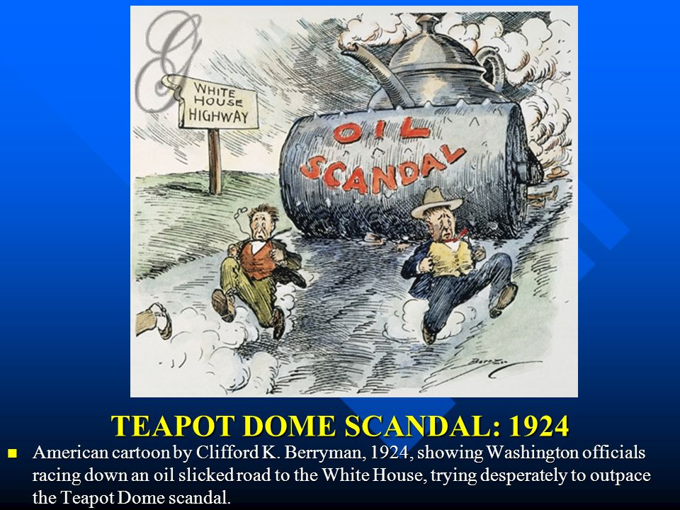 TEAPOT DOME SCANDAL: 1924