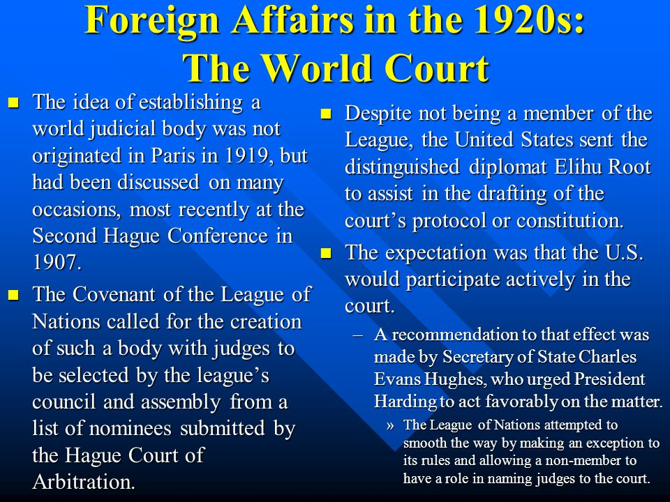 Foreign Affairs in the 1920s: The World Court