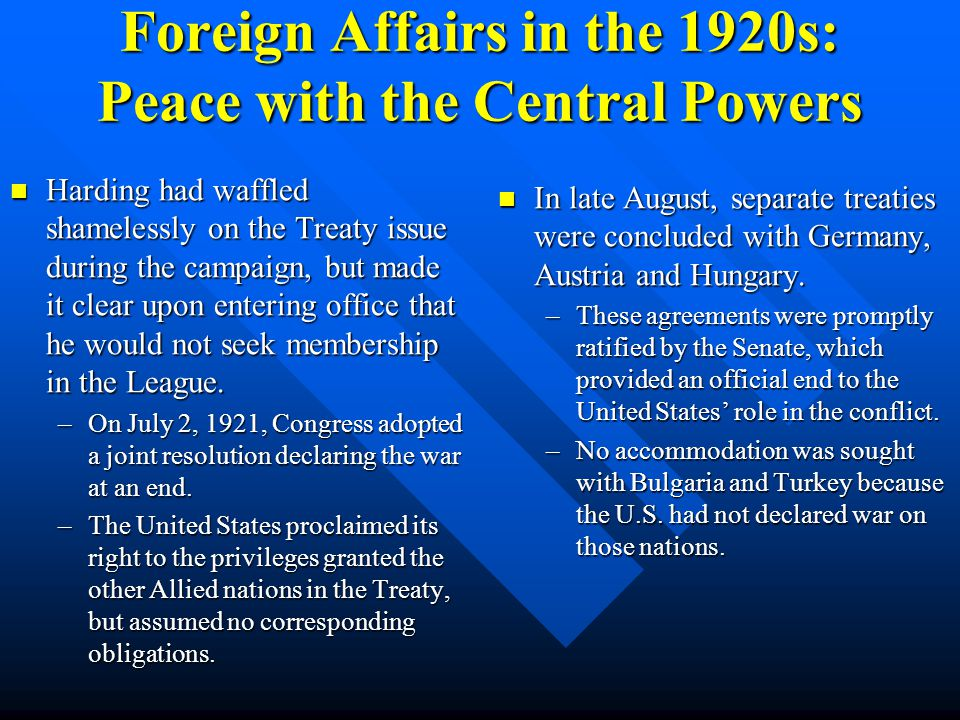 Foreign Affairs in the 1920s: Peace with the Central Powers