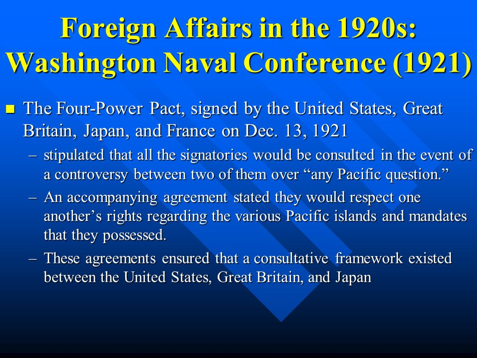 Foreign Affairs in the 1920s: Washington Naval Conference (1921)