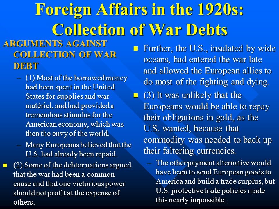 Foreign Affairs in the 1920s: Collection of War Debts