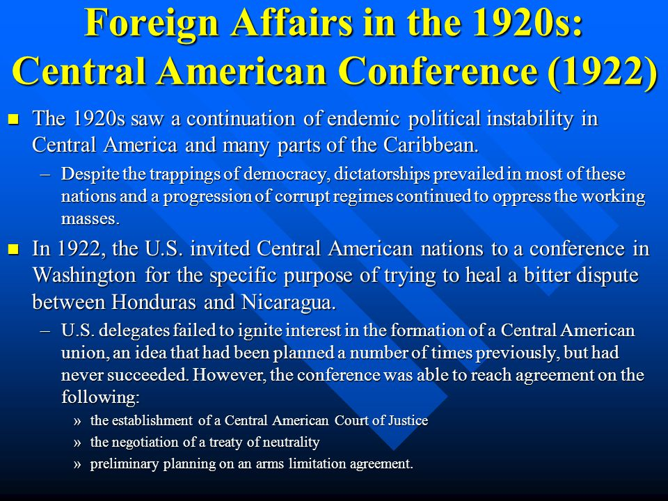 Foreign Affairs in the 1920s: Central American Conference (1922)
