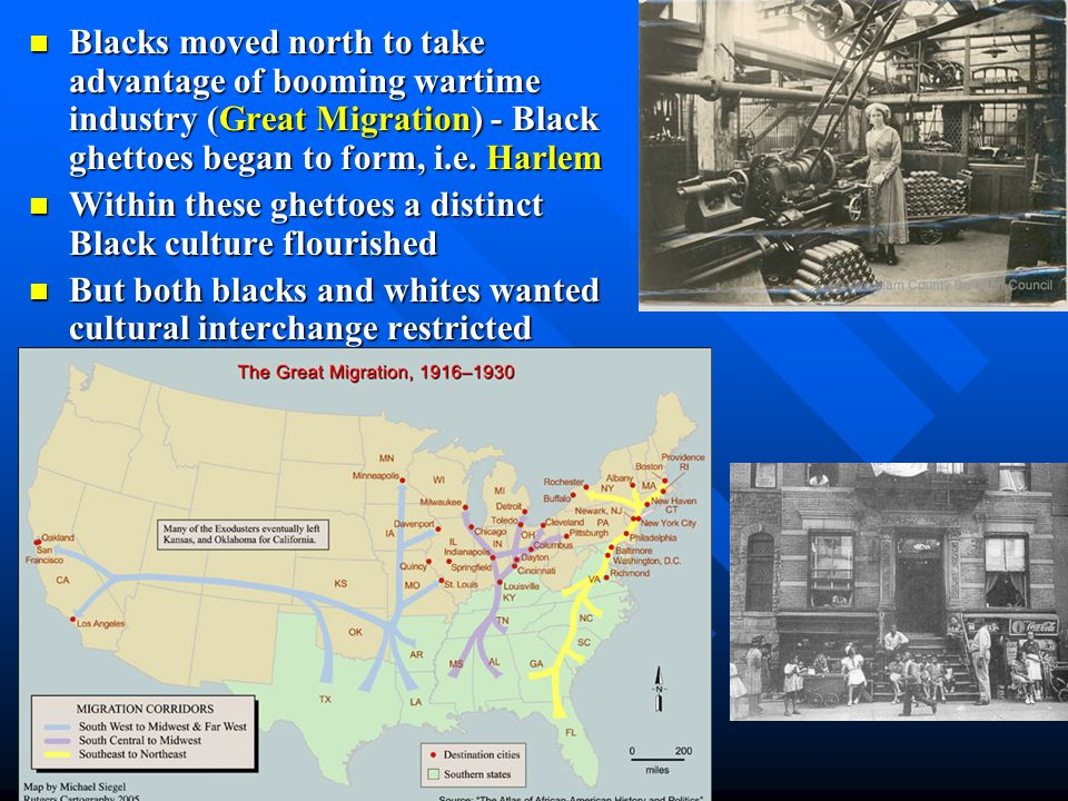 Blacks moved north to take advantage of booming wartime industry (Great Migration) - Black ghettoes began to form, i.e. Harlem