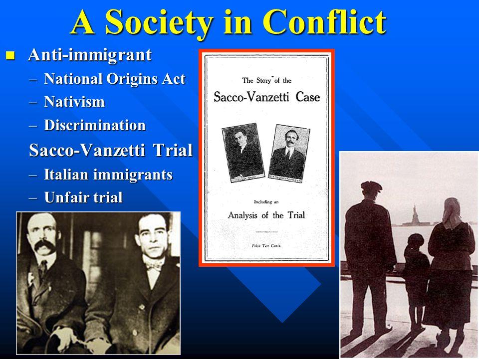 A Society in Conflict Anti-immigrant Sacco-Vanzetti Trial