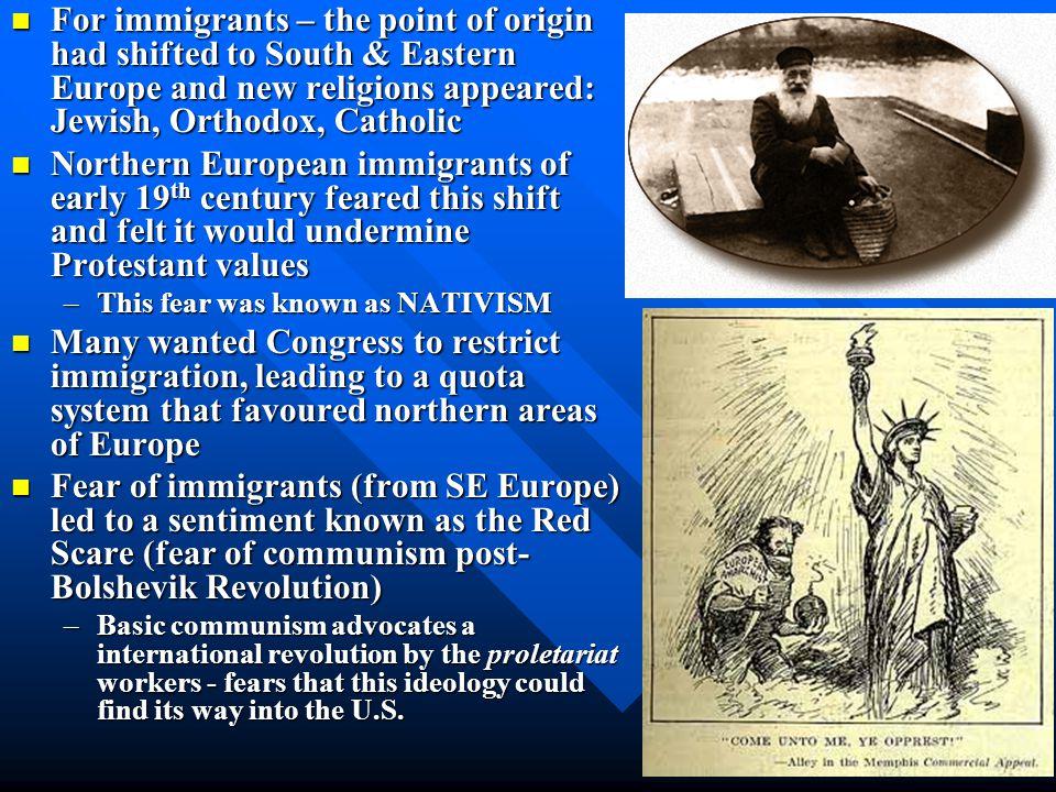 For immigrants – the point of origin had shifted to South & Eastern Europe and new religions appeared: Jewish, Orthodox, Catholic