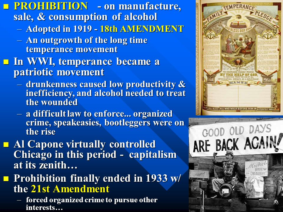 PROHIBITION - on manufacture, sale, & consumption of alcohol