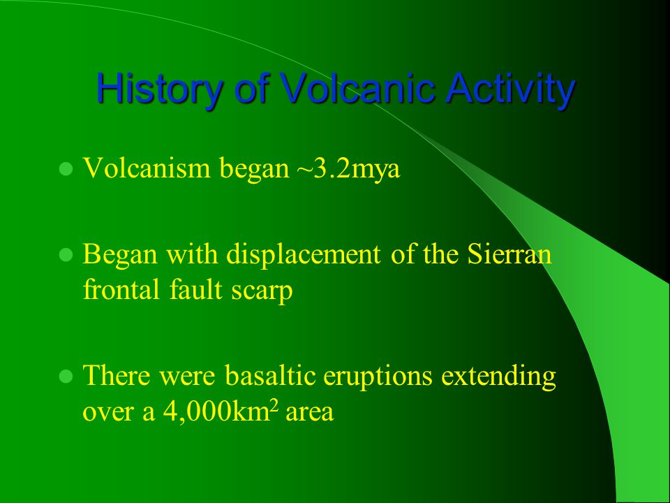 History of Volcanic Activity