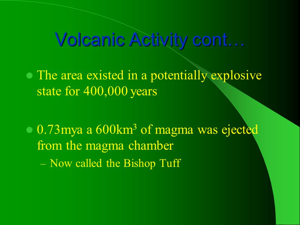 Volcanic Activity cont…
