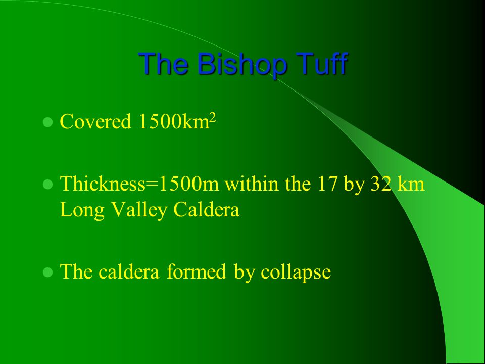 The Bishop Tuff Covered 1500km2