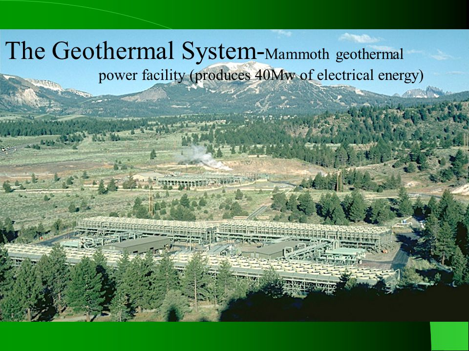 The Geothermal System-Mammoth geothermal
