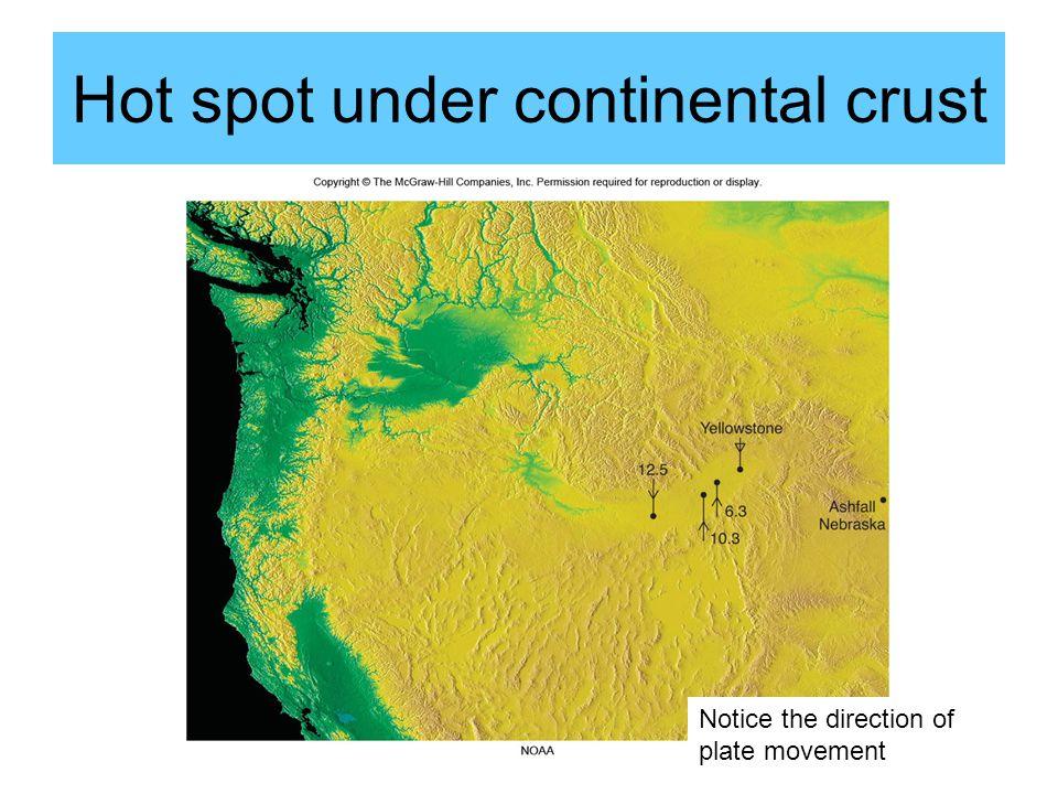 Hot spot under continental crust
