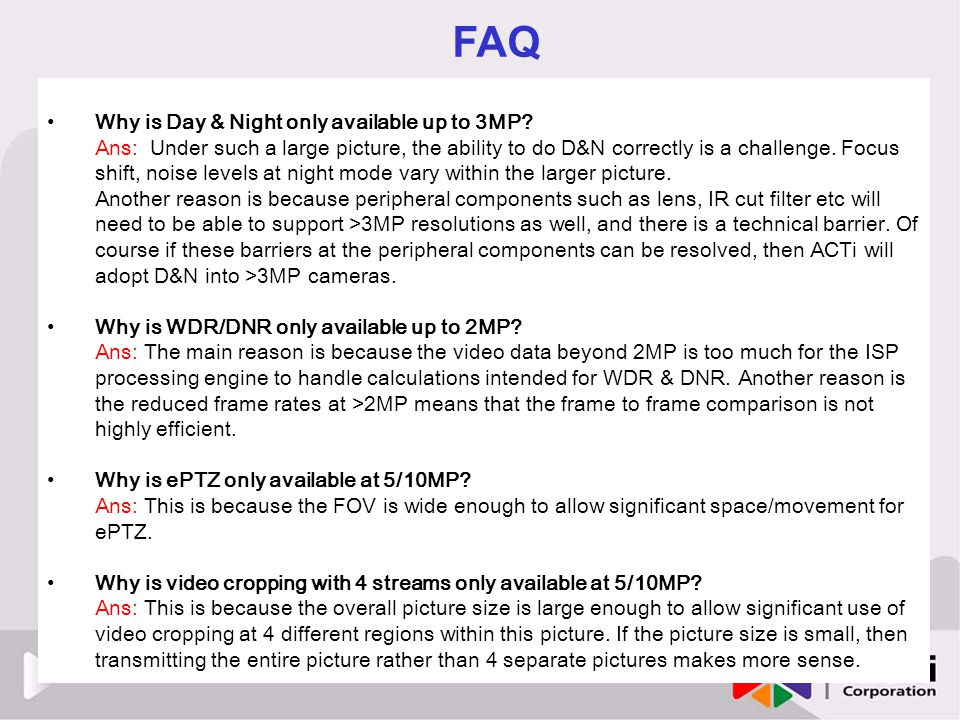 FAQ Why is Day & Night only available up to 3MP
