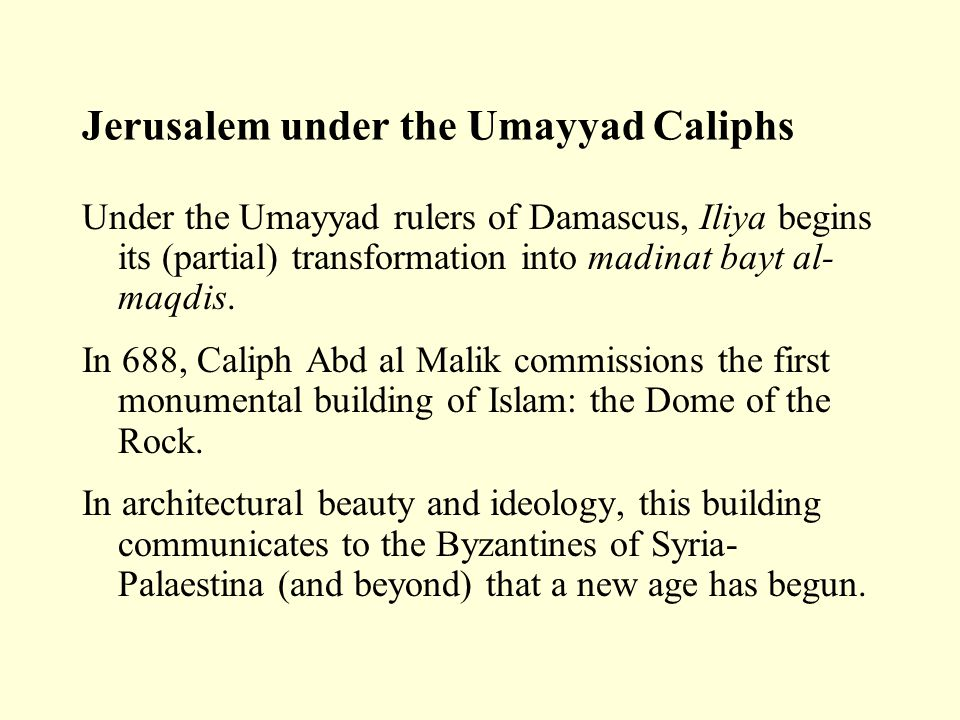 Jerusalem under the Umayyad Caliphs