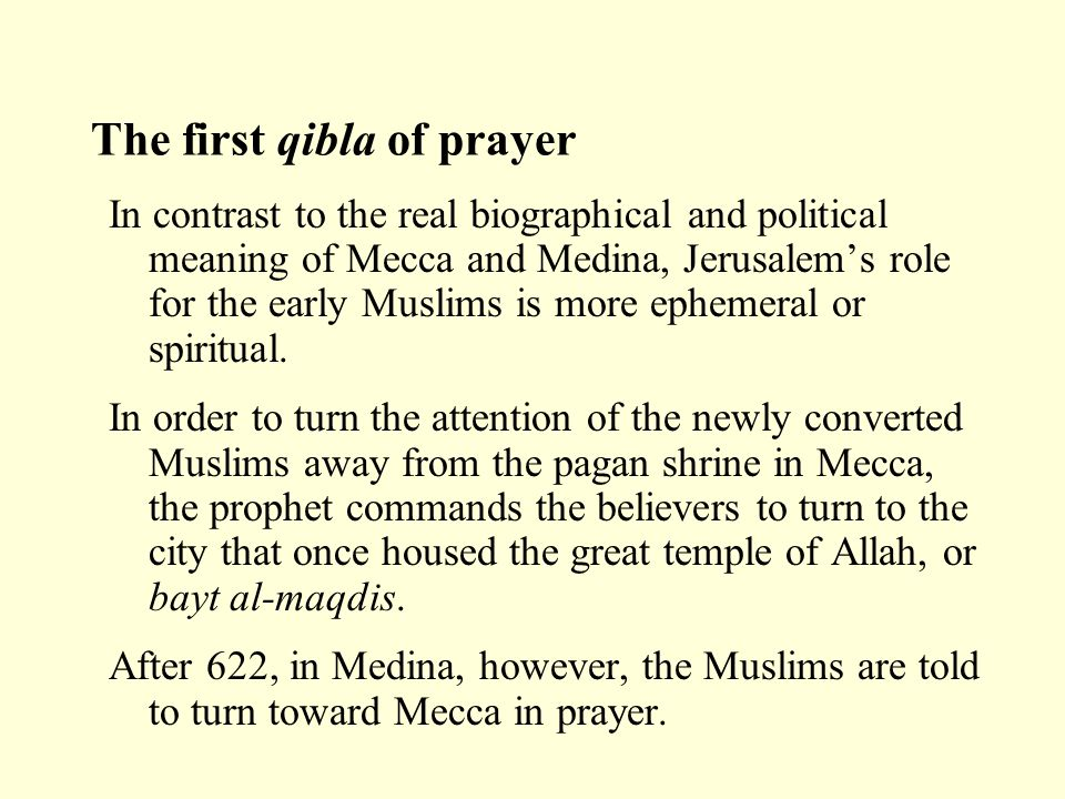 The first qibla of prayer