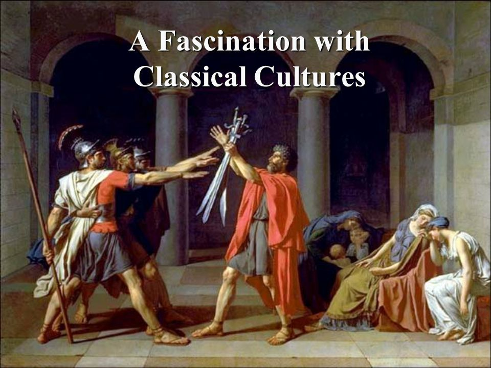 A Fascination with Classical Cultures