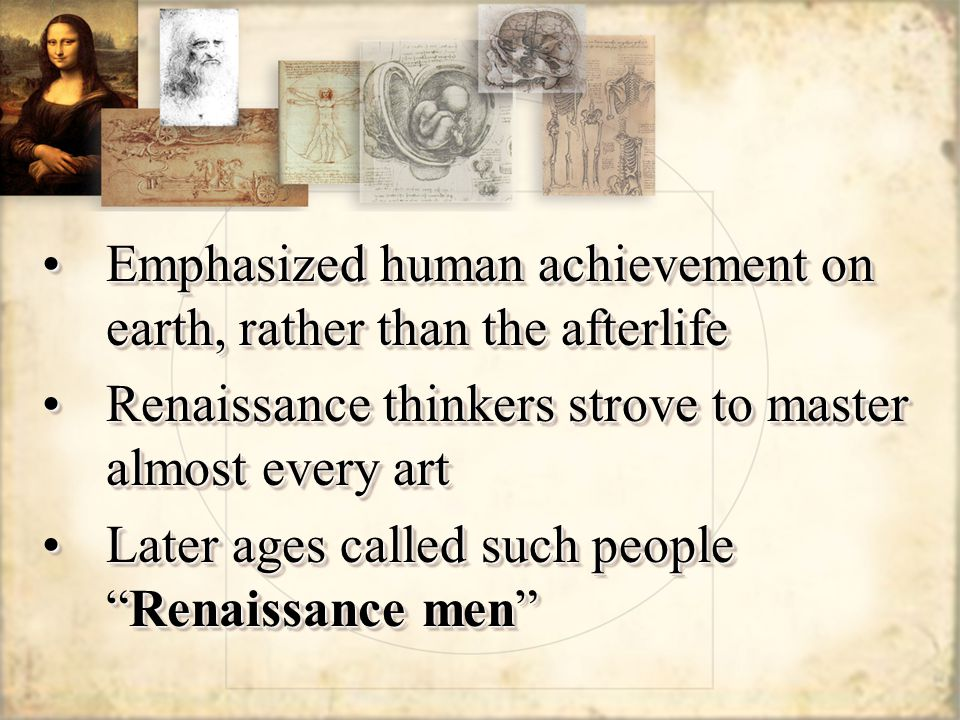 Emphasized human achievement on earth, rather than the afterlife