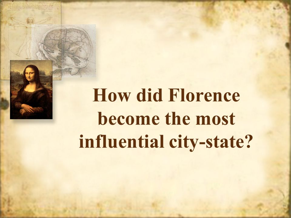 How did Florence become the most influential city-state