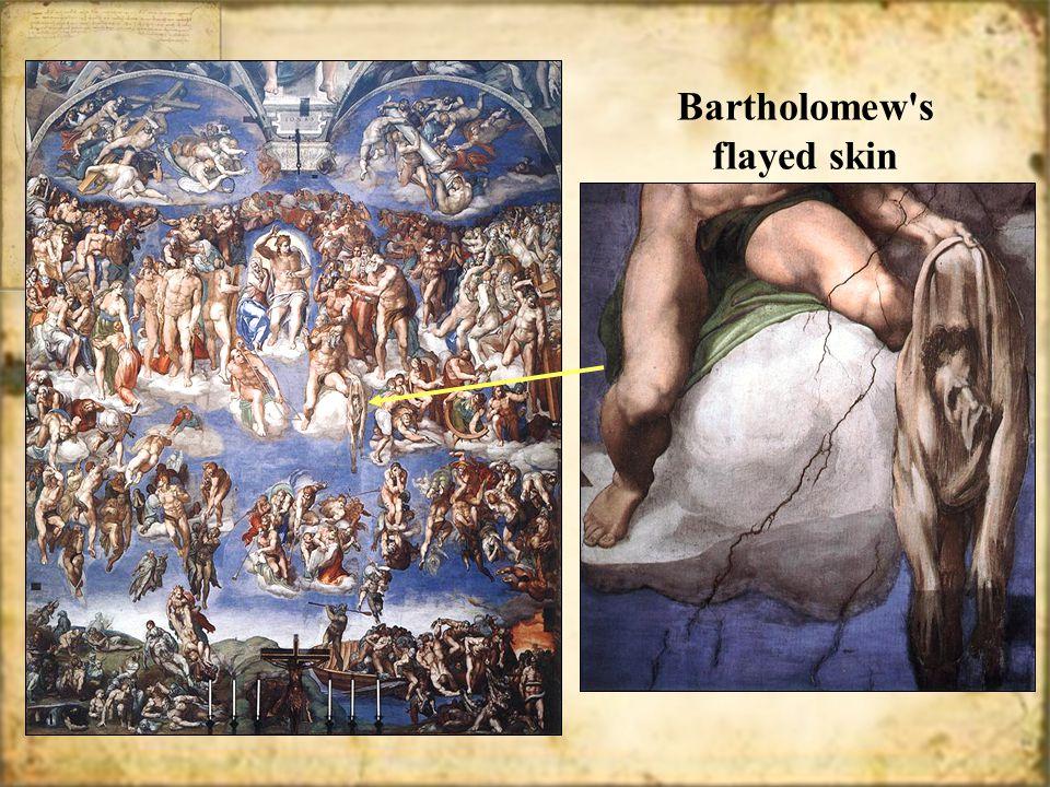 Bartholomew s flayed skin