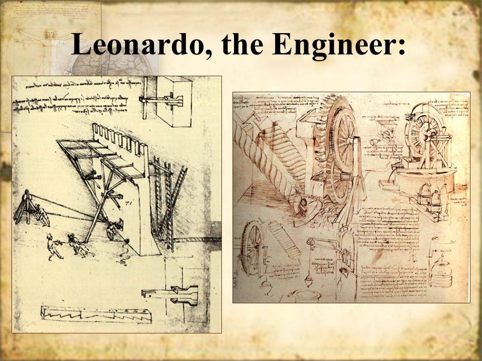 Leonardo, the Engineer: