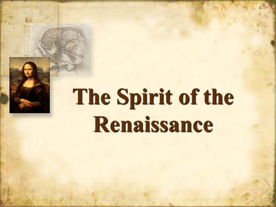 The Spirit of the Renaissance