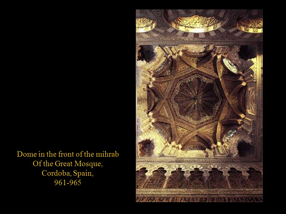 Dome in the front of the mihrab