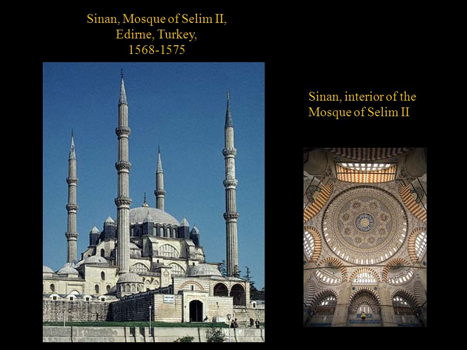 Sinan, Mosque of Selim II,