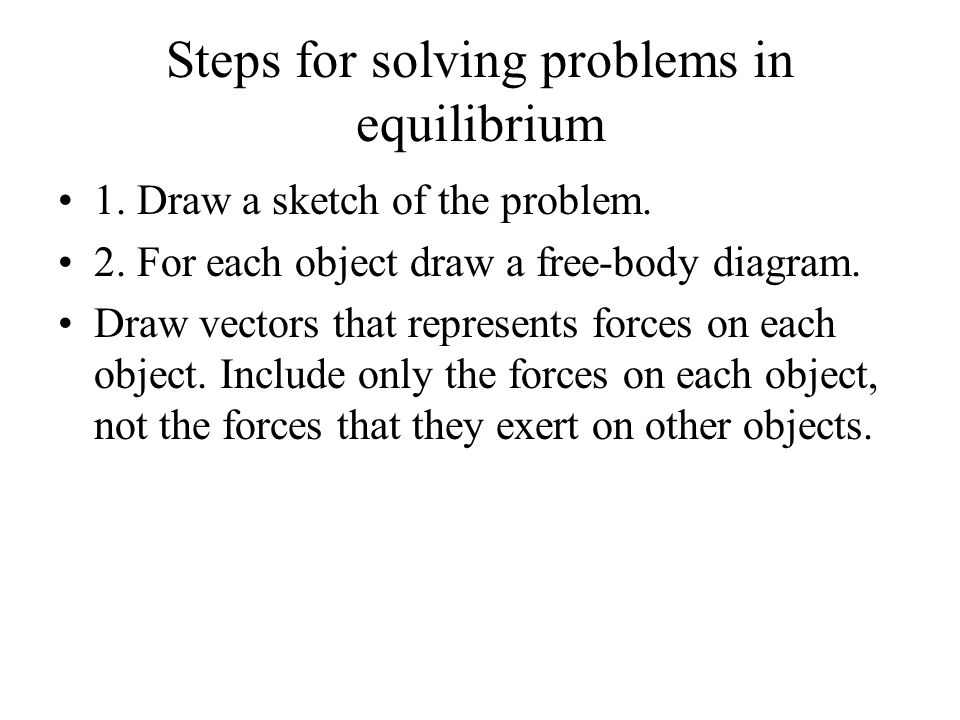 Steps for solving problems in equilibrium