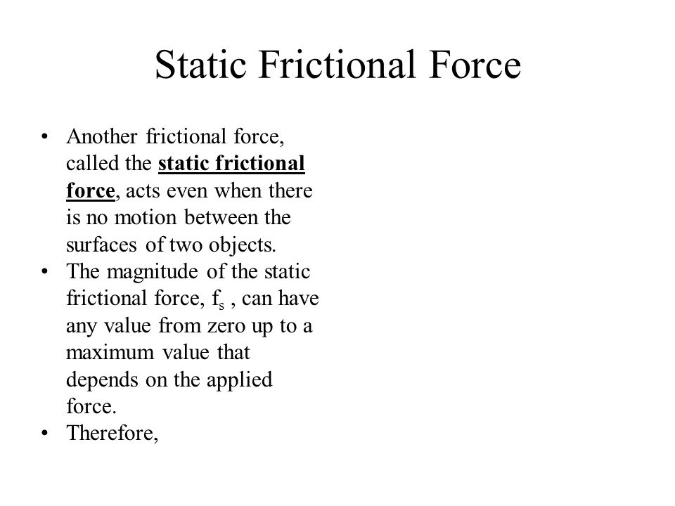 Static Frictional Force