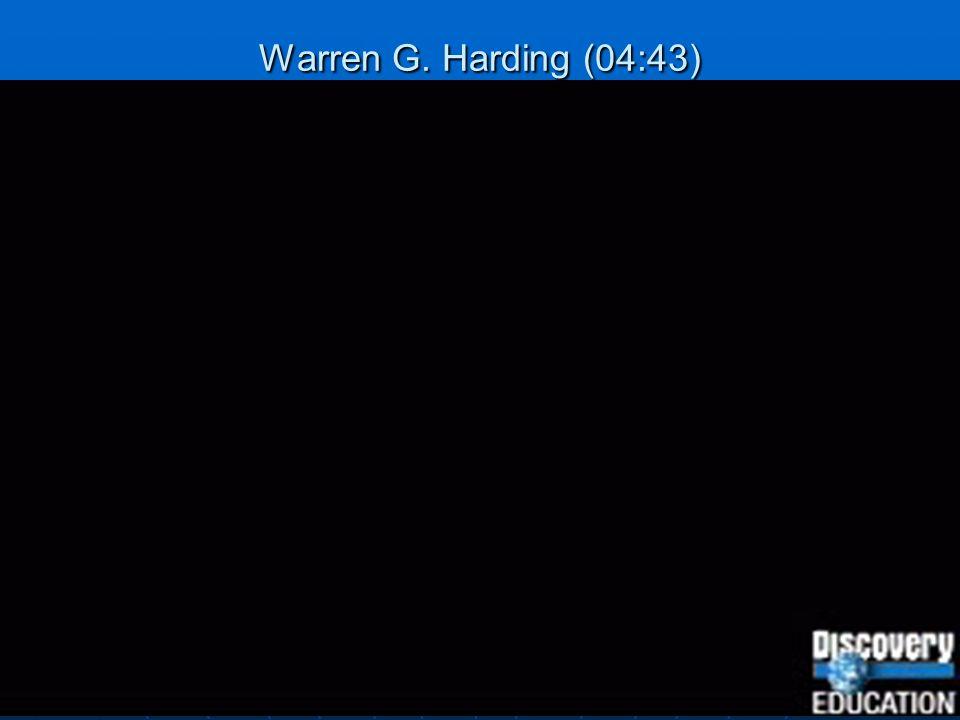 Warren G. Harding (04:43)