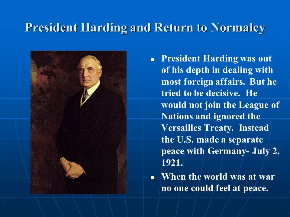 President Harding and Return to Normalcy