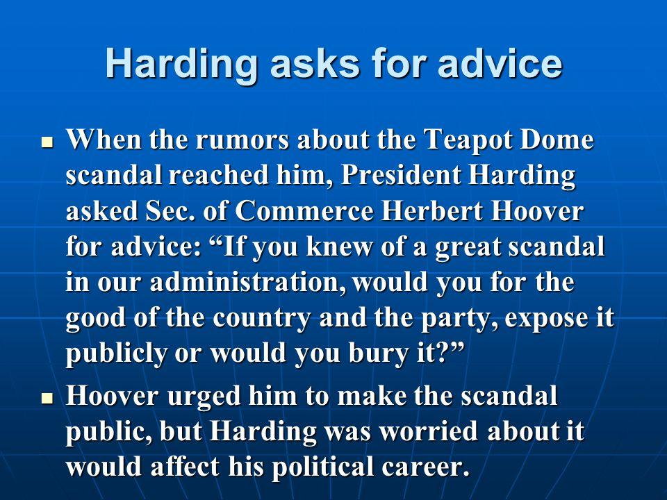 Harding asks for advice