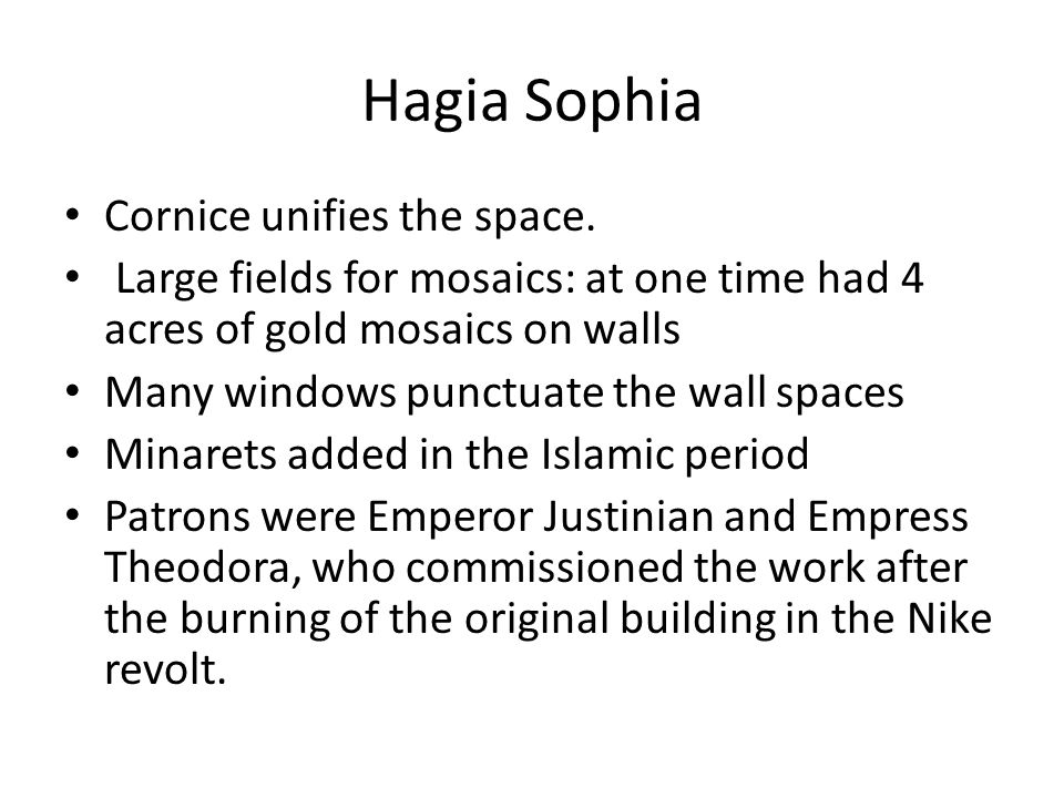 Hagia Sophia Cornice unifies the space.
