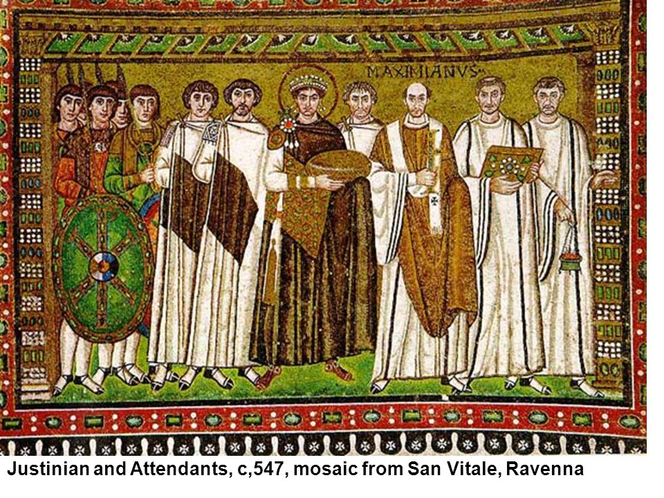 Justinian and Attendants, c,547, mosaic from San Vitale, Ravenna