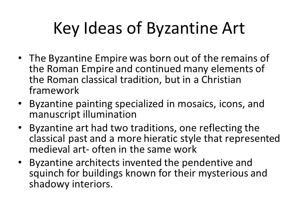 Key Ideas of Byzantine Art