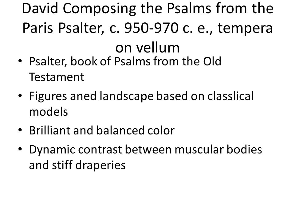 David Composing the Psalms from the Paris Psalter, c. 950-970 c. e