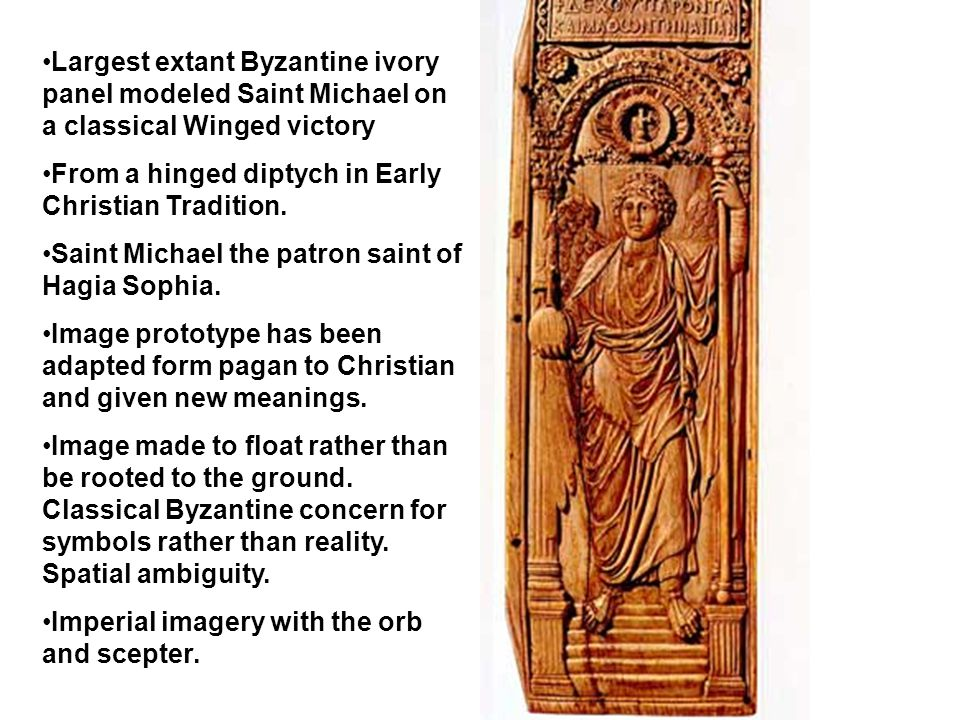 Largest extant Byzantine ivory panel modeled Saint Michael on a classical Winged victory