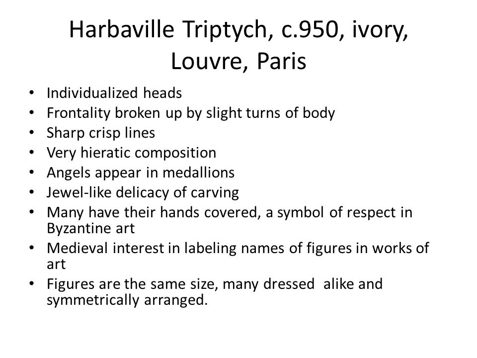 Harbaville Triptych, c.950, ivory, Louvre, Paris