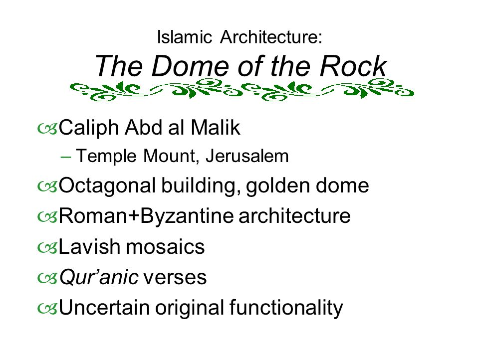 Islamic Architecture: The Dome of the Rock