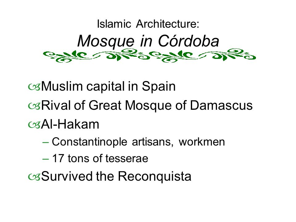 Islamic Architecture: Mosque in Córdoba