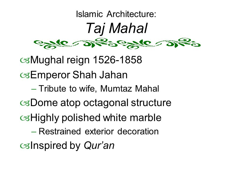 Islamic Architecture: Taj Mahal