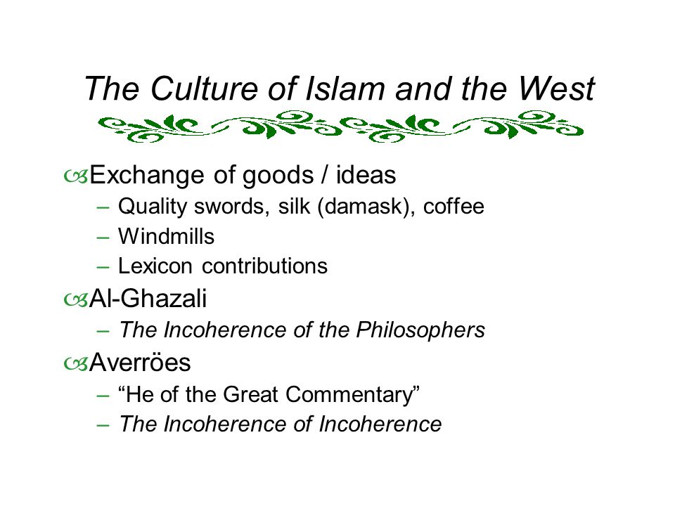 The Culture of Islam and the West