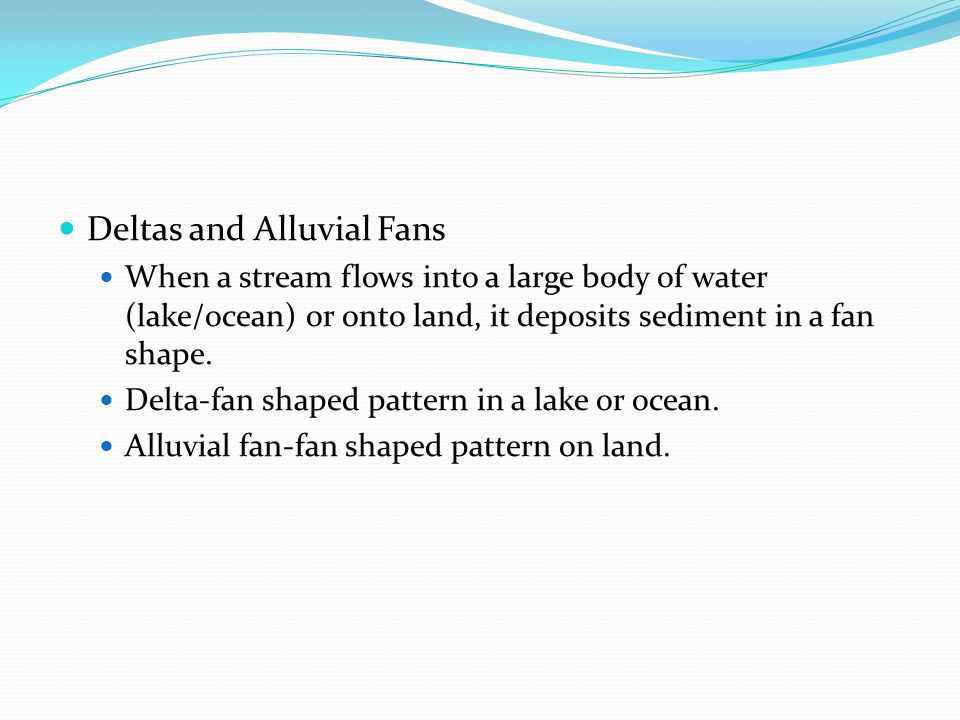 Deltas and Alluvial Fans