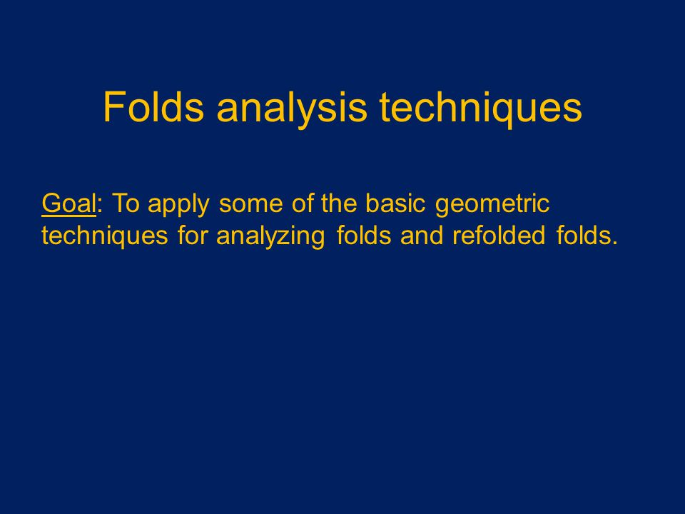Folds analysis techniques