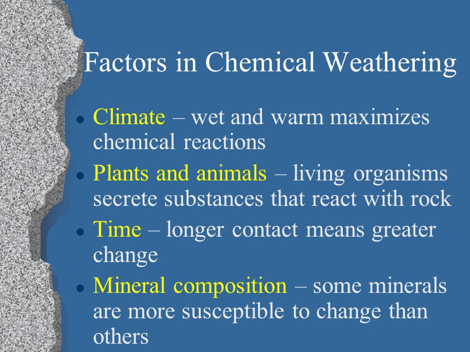 Factors in Chemical Weathering