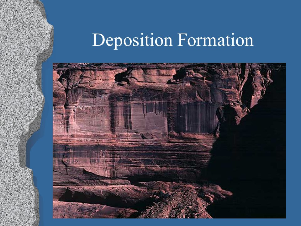 Deposition Formation