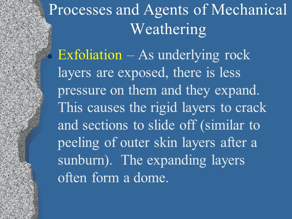 Processes and Agents of Mechanical Weathering