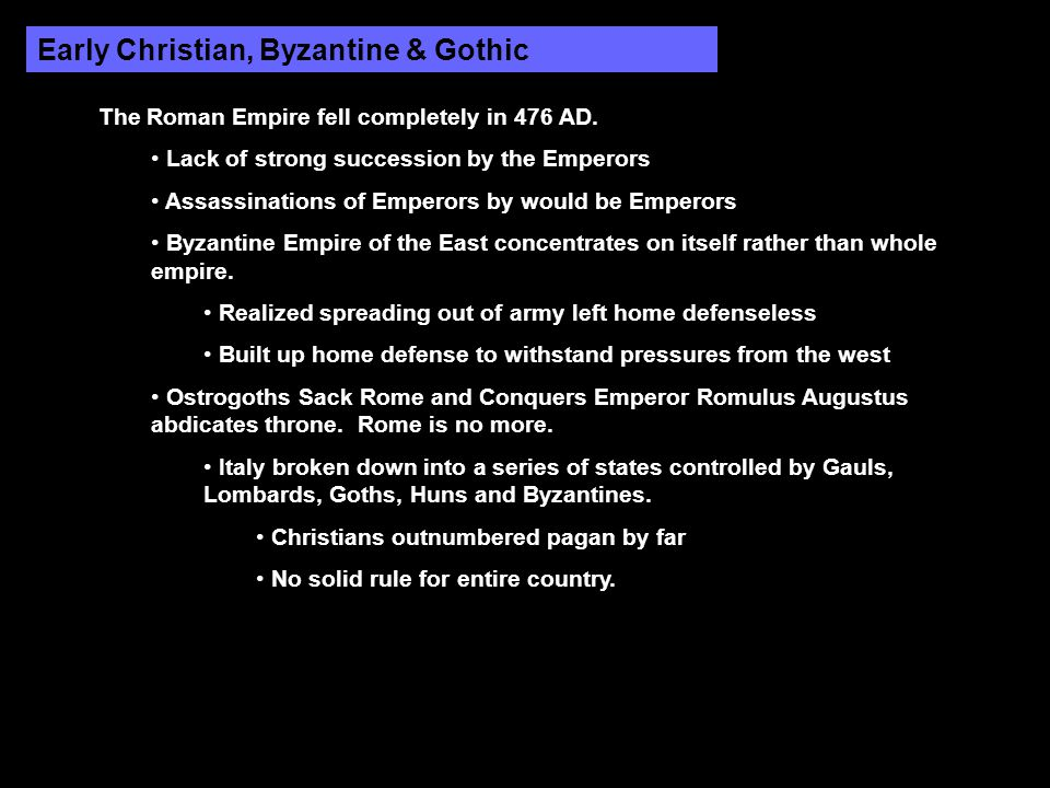 Early Christian, Byzantine & Gothic