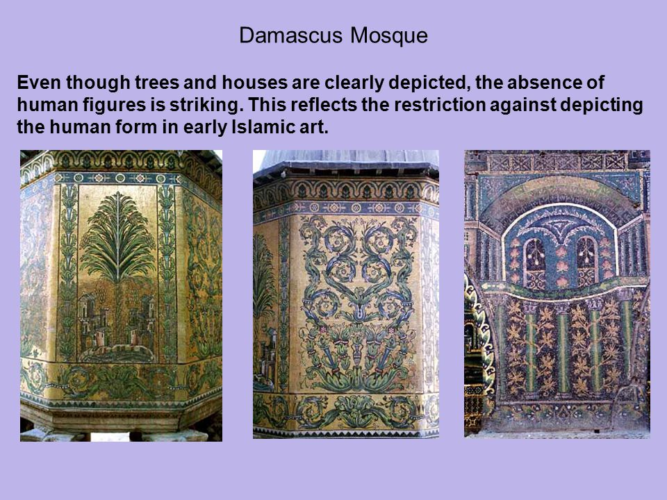 Damascus Mosque Even though trees and houses are clearly depicted, the absence of.